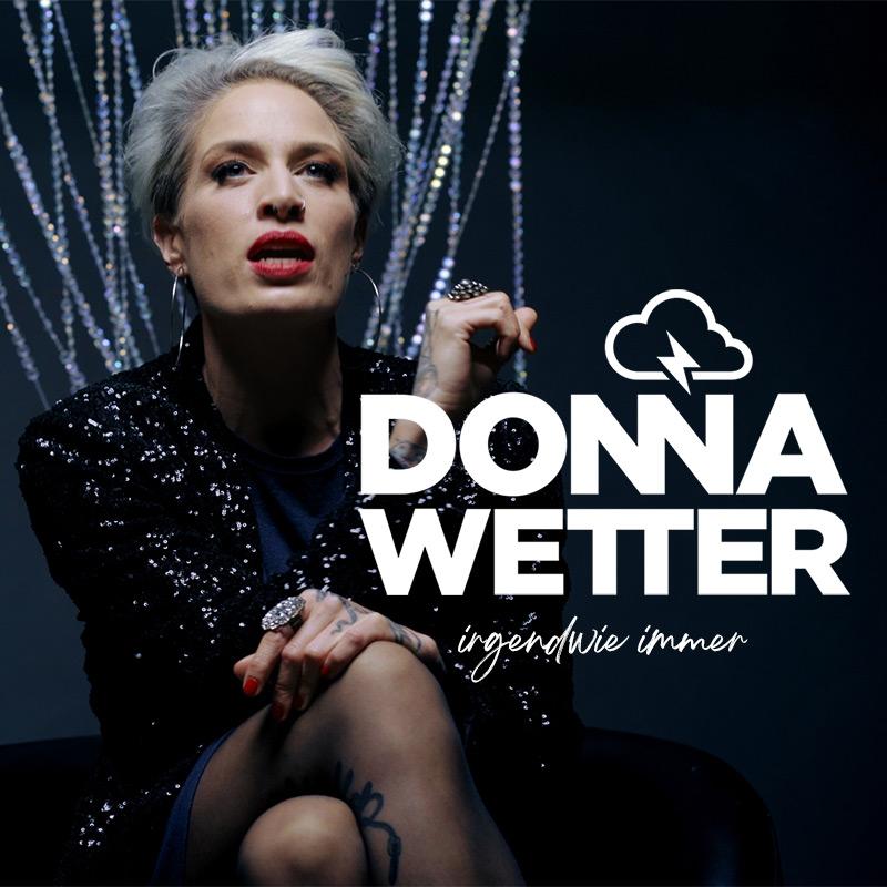 Donna Wetter – Irgendwie Immer